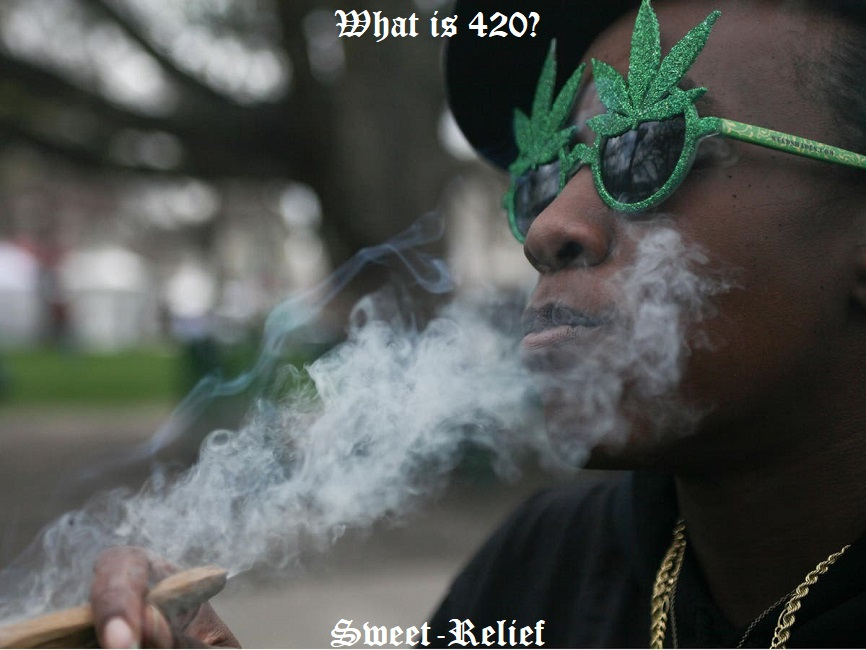 whats 420
